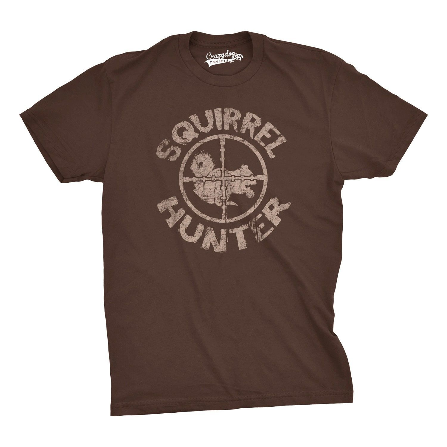 Funny Hunting Quotes Squirrel Hunter T Shirt Funny Hunting Shirt Squirrels Teecrazy