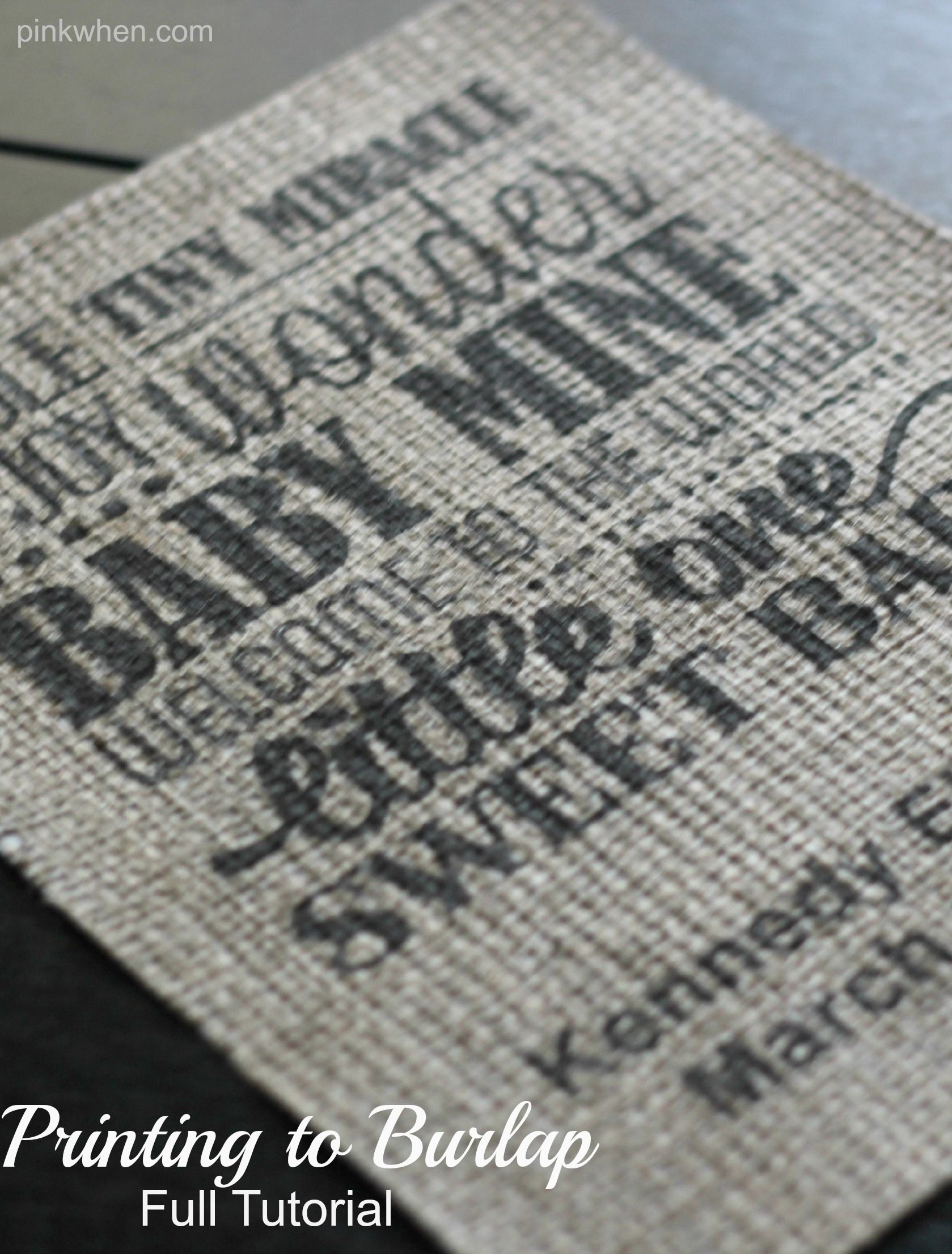 A full tutorial on how to print any design onto burlap using your home inkjet printer. Perfect for framing, birth announcements, banners, and more!