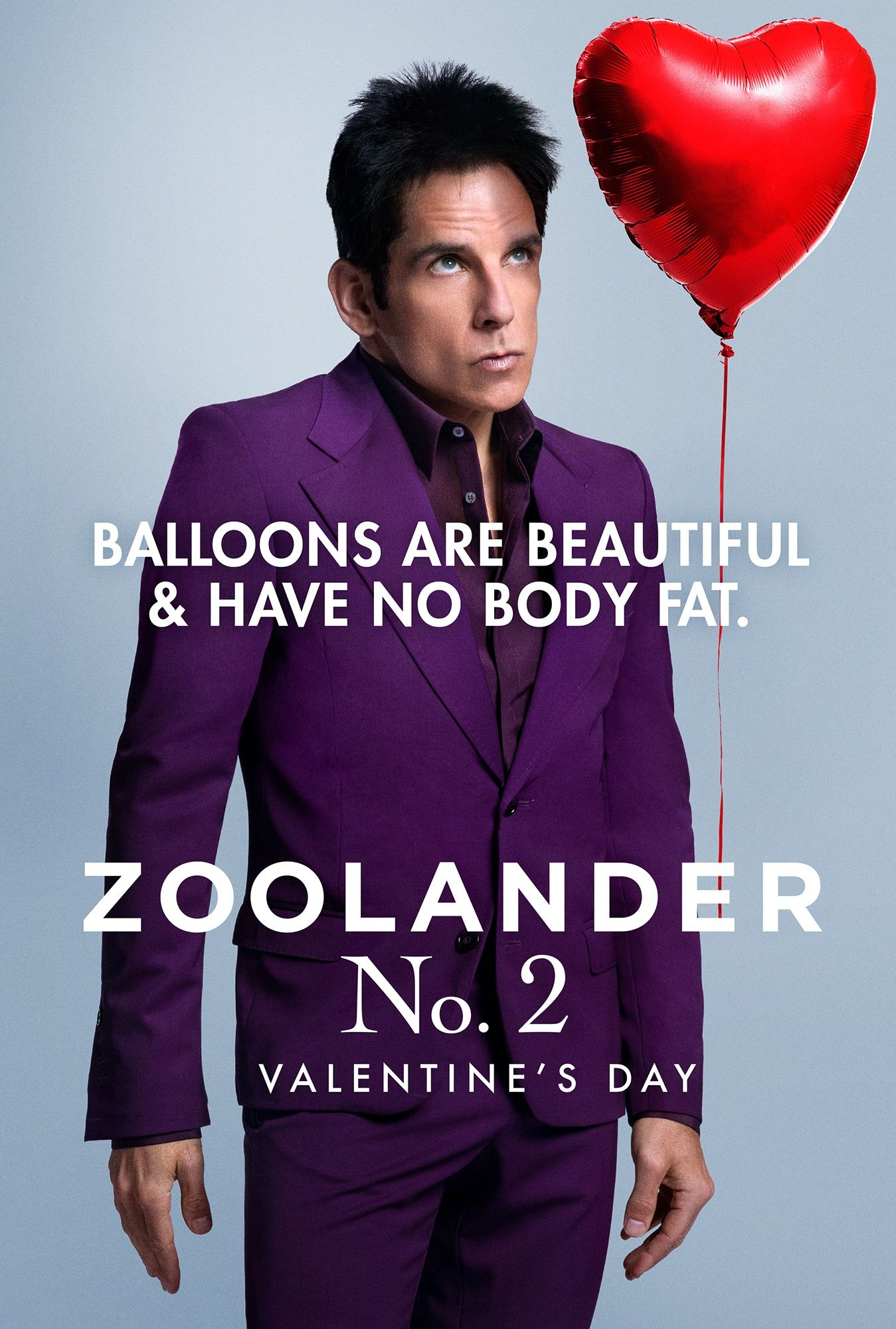 Balloons are beautiful and have no body fat  Derek Zoolander
