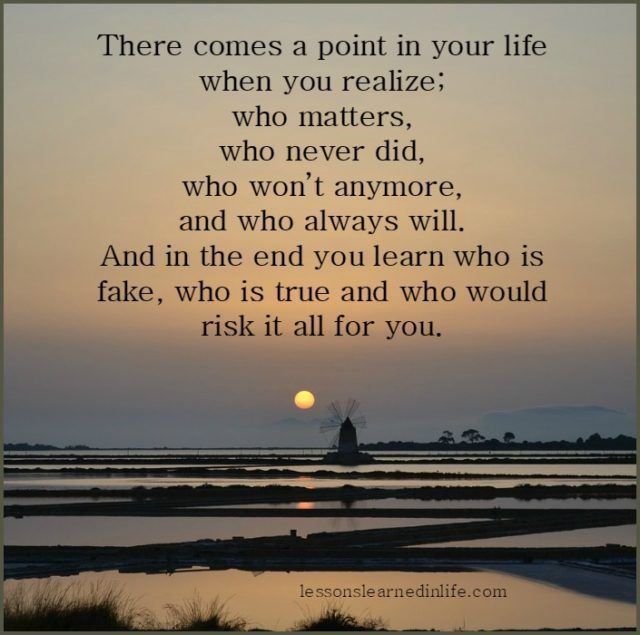 Lessons Learned In Life There Comes A Point In Your Life Nice