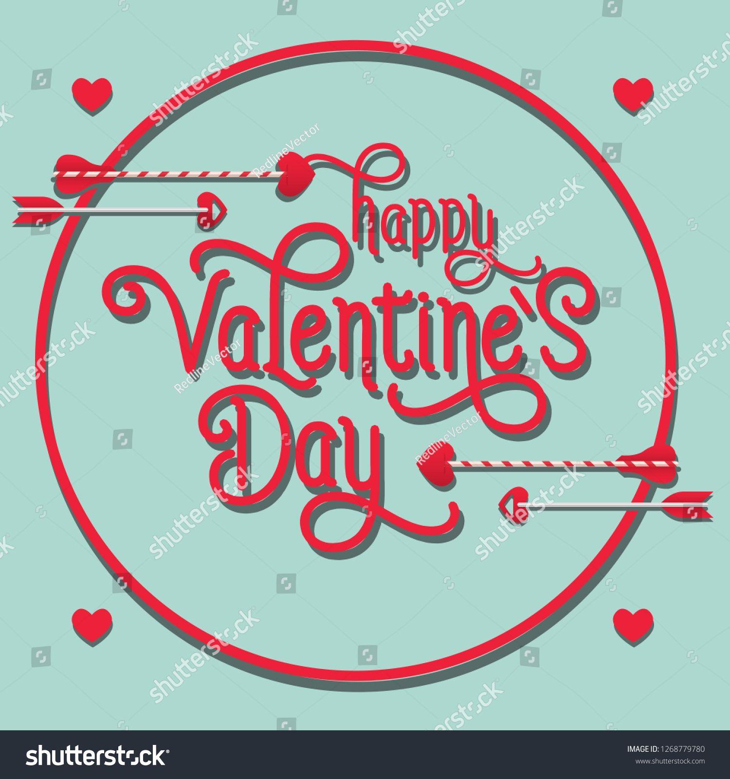 Happy Valentines Day Lettering In Round Frame With Arrows Saint Valentines Day Greetin Valentine S Day Greeting Cards Valentines Day Greetings Saint Valentine