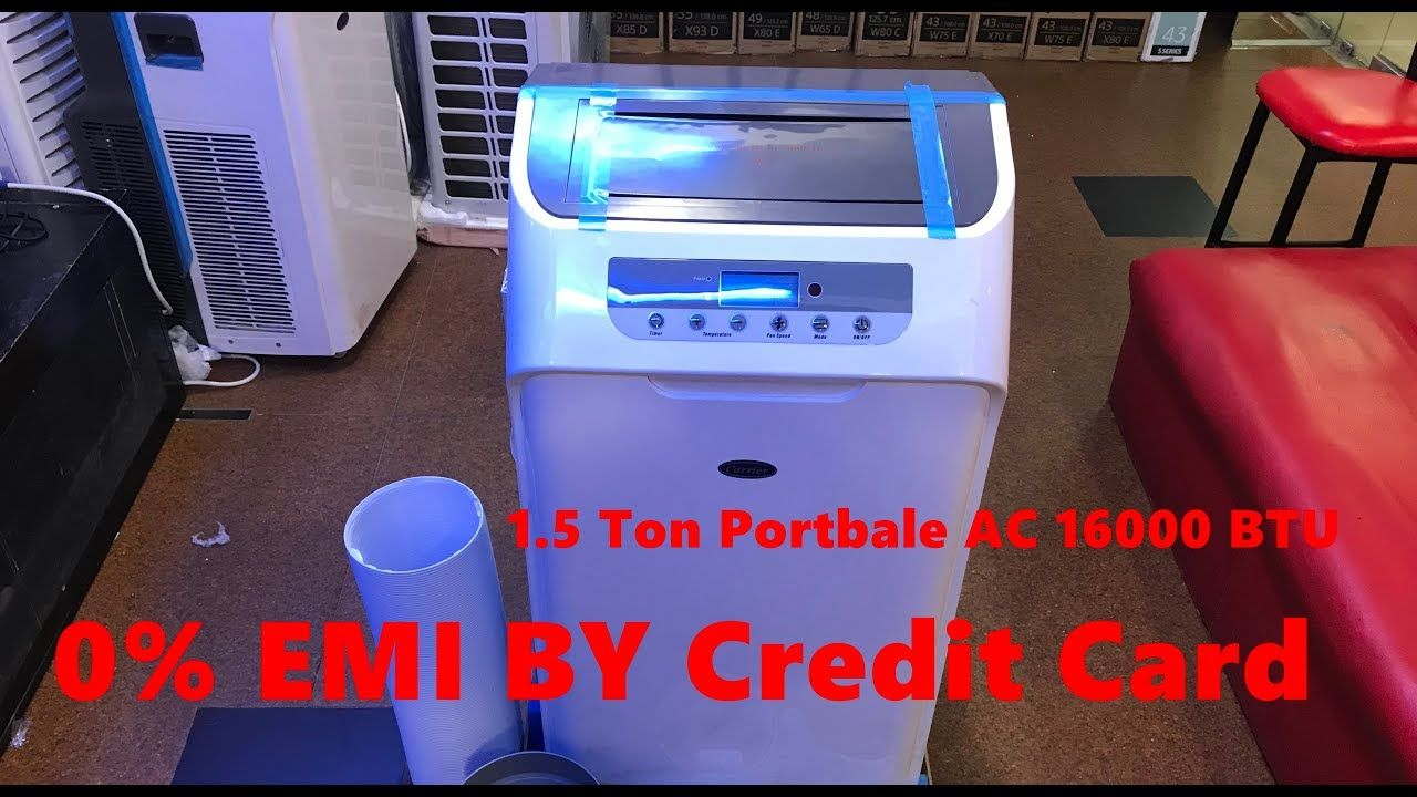 Carrier Portable Air Conditioner 1 5 Ton 2 Years Guaranty O Emi
