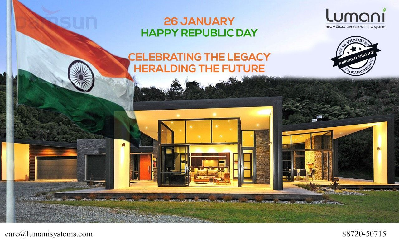 Team Lumani Wishes You All A Very Happy Republic Day Aluminium Doors Soundproof Windows Windows And Doors