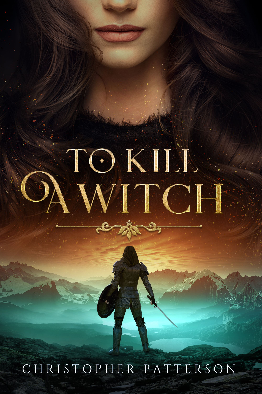 To Kill A Witch Fantasy Book Cover Design Fantasy Book Covers Book Cover Design Book Cover Art