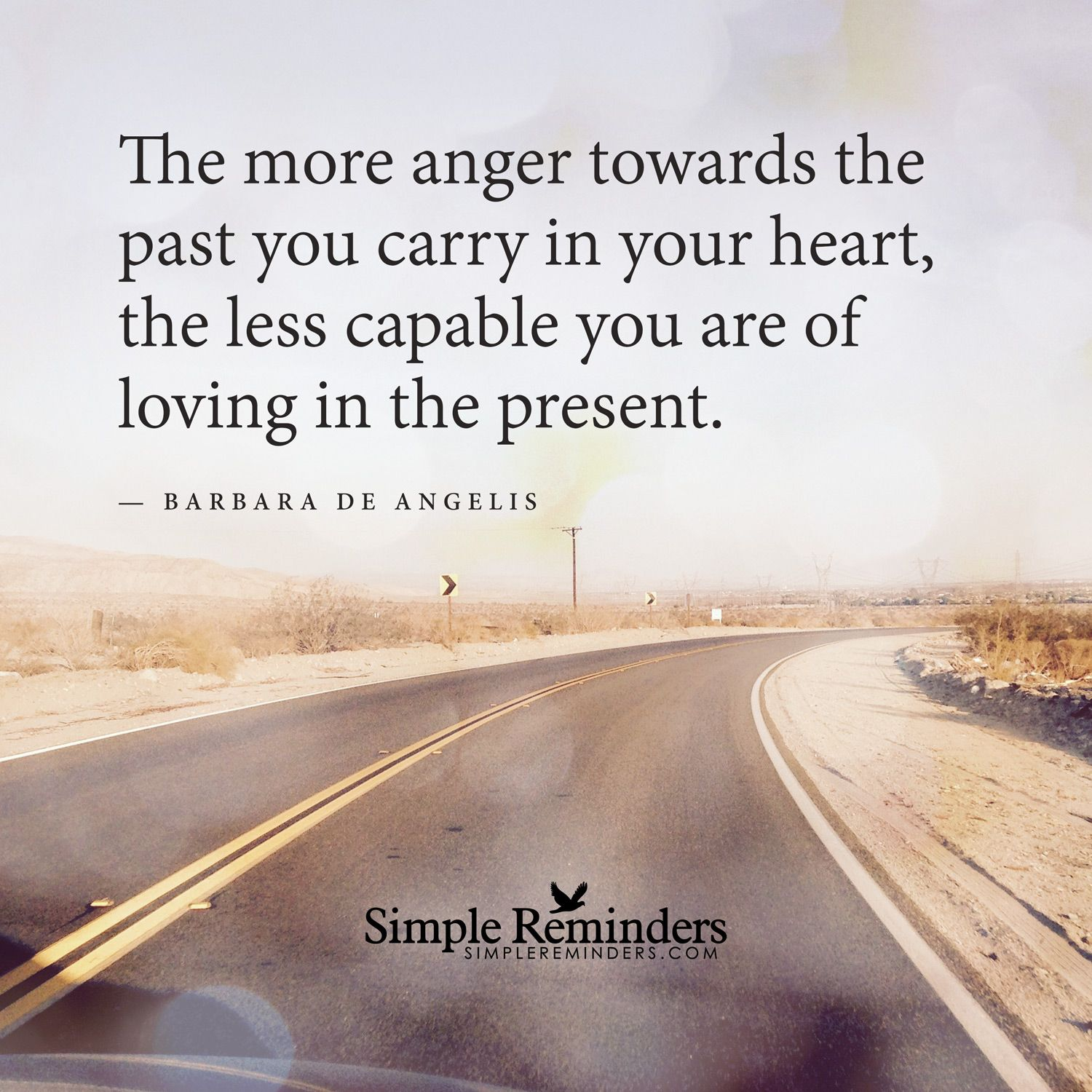 Anger towards the past the more anger towards the past you