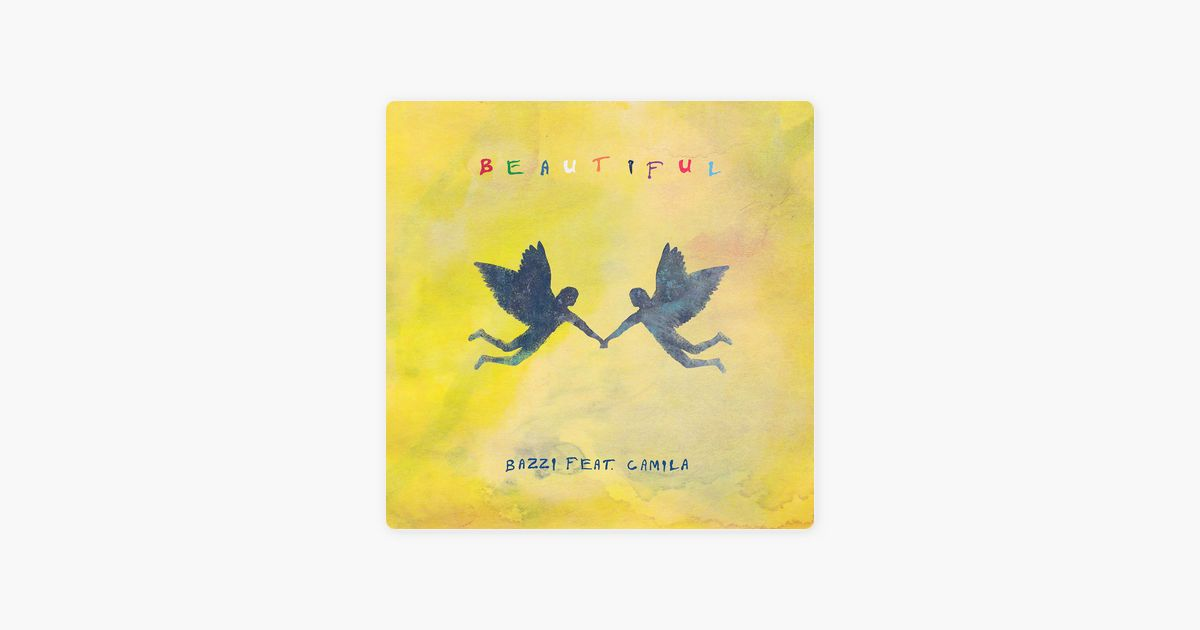 Beautiful Feat Camila Cabello By Bazzi On Apple Music Apple Music Camila Cabello Torch Song