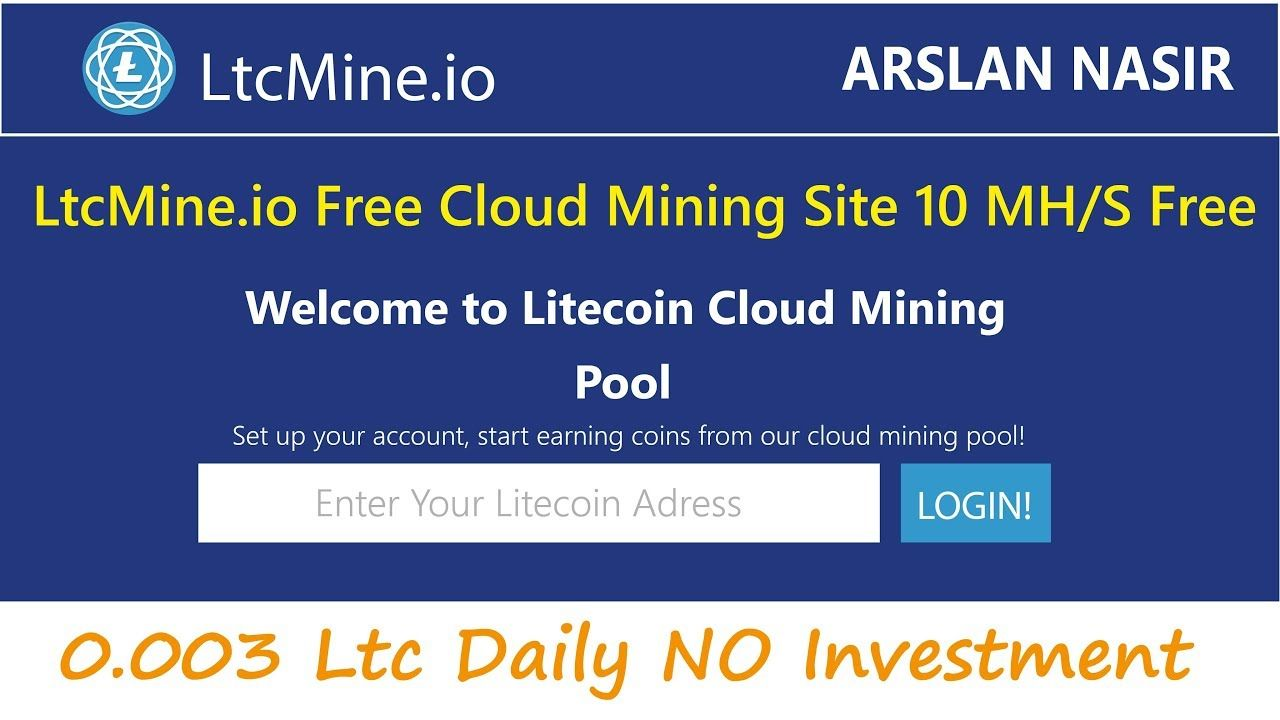 LtcMine io Free Litecoin Cloud Mining Site Free 10 M/HS | Earn Daily