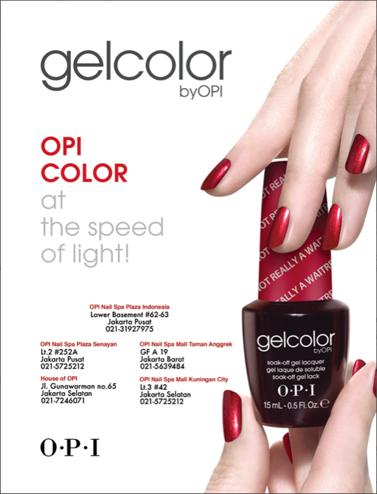 Space Ad Gel Color By Opi For Indonesia Tatler Gel Color Nail Spa Opi Colors