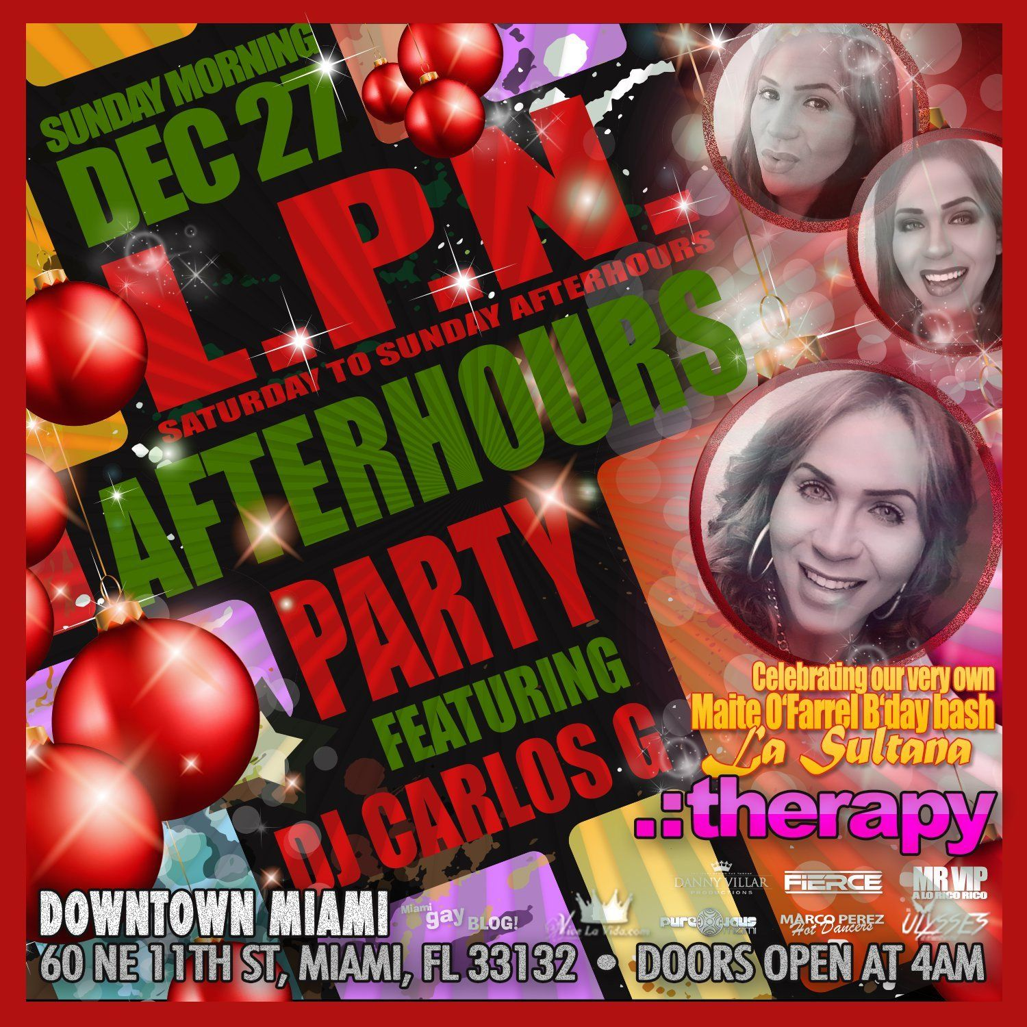 """Every Saturday to Sunday Morning!!! La Puta Nota Afterhours with the Music of our Resident DJ Producer Carlos G!!! This week celebrating Our Very Own Maite O' Farrel """"La Sultana"""" Birthday Bash!!!"""