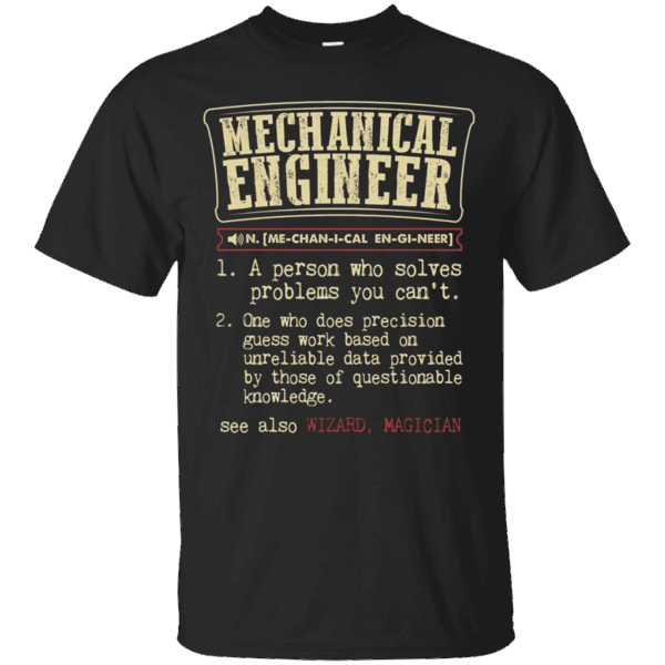 Mechanical Engineer Funny Dictionary Definition TShirt