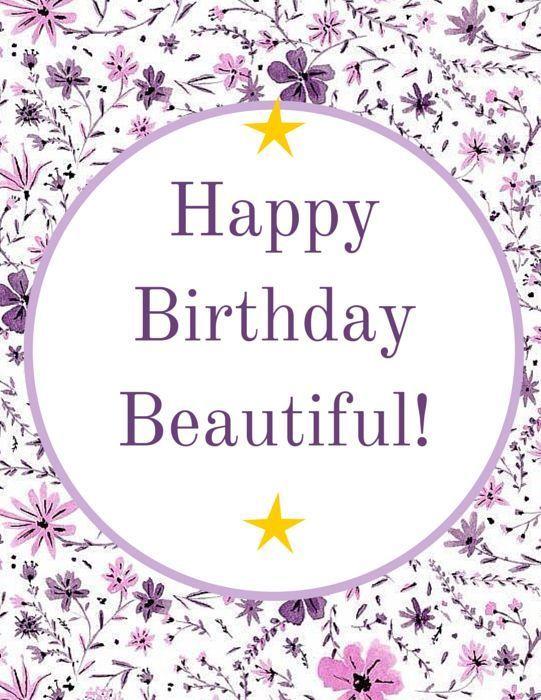 Happy Birthday Beautiful Happy birthday beautiful, Happy