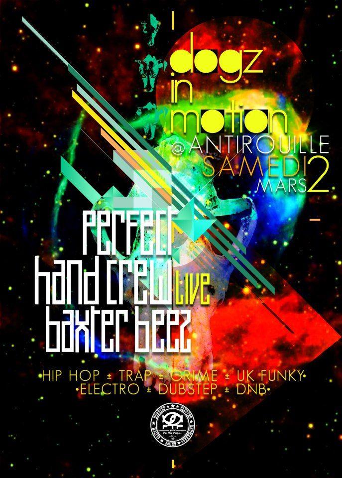 DOGZ IN MOTION avec PERFECT HAND CREW live, BAXTER BEEZ .... (hip hop grime trap ...)