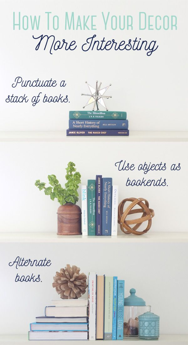 One simple trick to make your home decor more interesting school of decorating