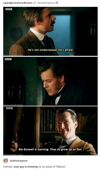 My Boswell Is Learning They Do Grow Up So Fast Sherlock Watson And Lestrade Sherlock Funny Sherlock Quotes Sherlock John