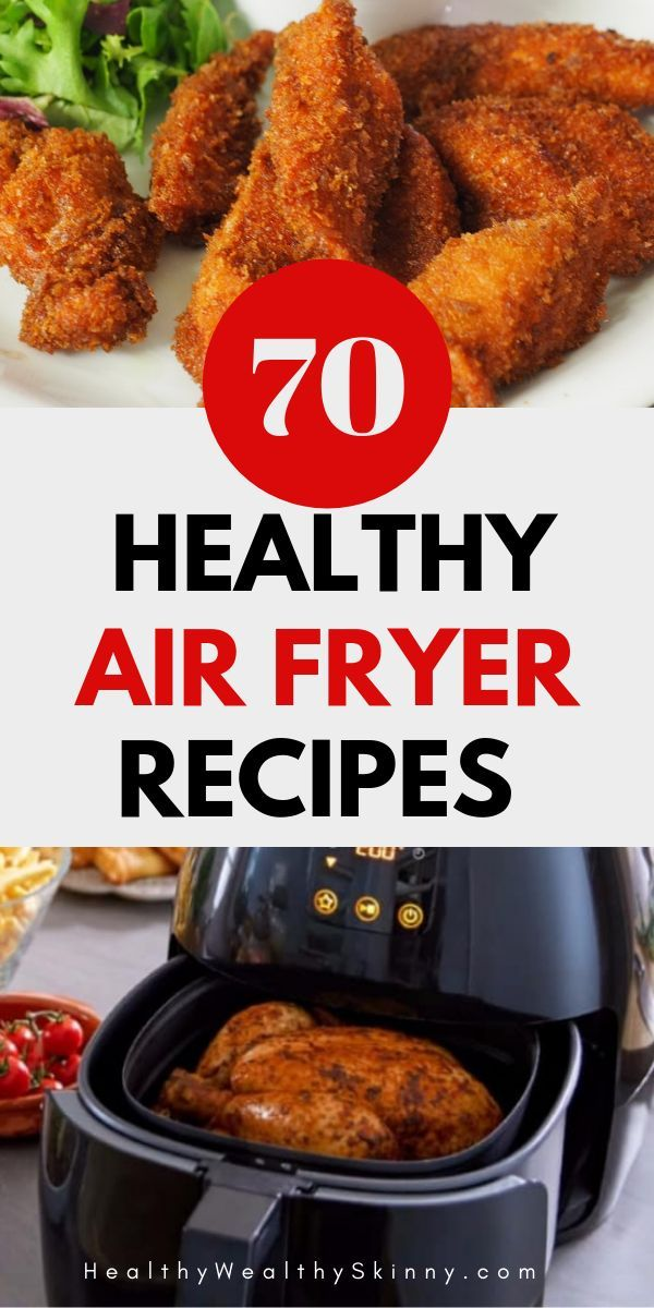70+ Air Fryer Healthy Recipes For All Meals (2020) - Healthy Wealthy Skinny