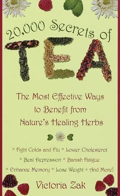 20.000 Secrets of Tea by Victoria Zak http://www.bookscrolling.com/the-best-books-about-tea-of-all-time/