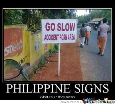 Accident Porn Area. Funny English Signs, Funny Pinoy, Funny Filipino Pictures, Tagalog jokes, Pinoy Humor pinoy jokes #pinoy #pinay #Philippines #funny #pinoyjoke