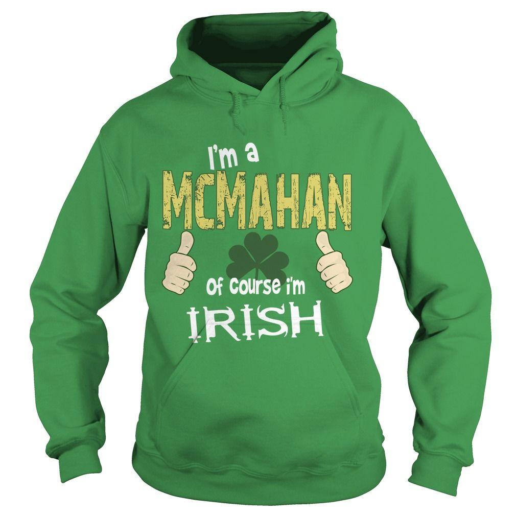 McMahan - I'm Irish