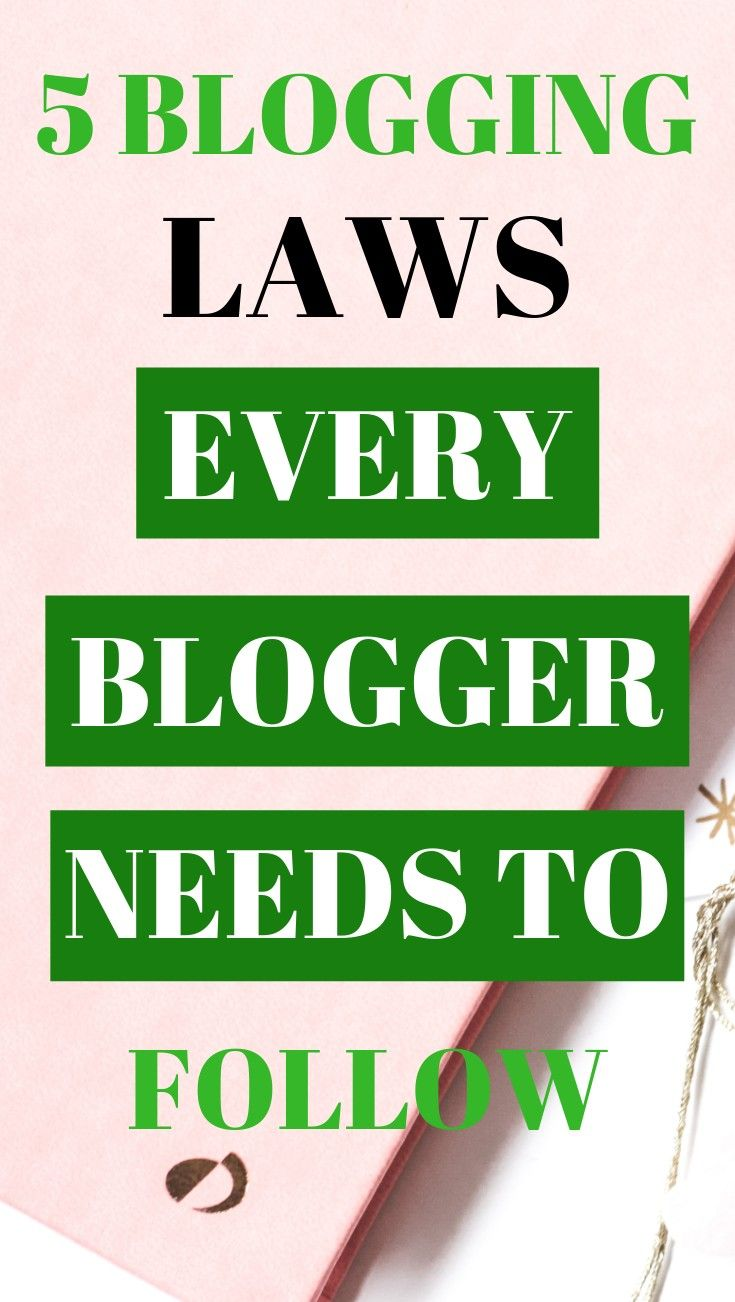 5 Blogging Rules Every Blogger Must Follow (What You Need