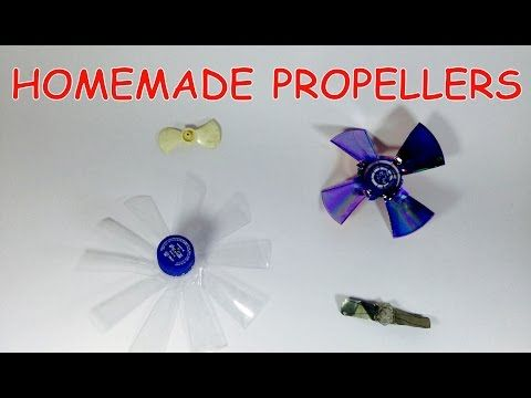 How to make PROPELLER AT HOME ( 4 Type Propeller ) - YouTube