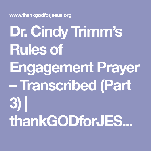 Dr  Cindy Trimm's Rules of Engagement Prayer – Transcribed