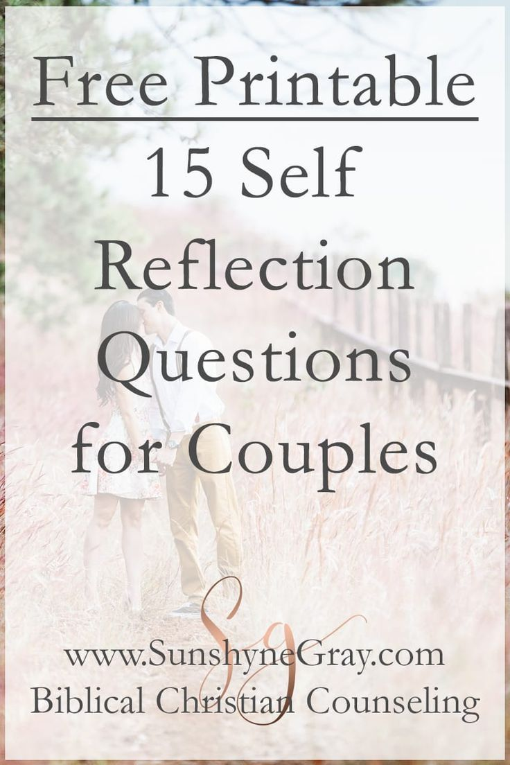 15 Self Reflection Questions for Couples Reflection