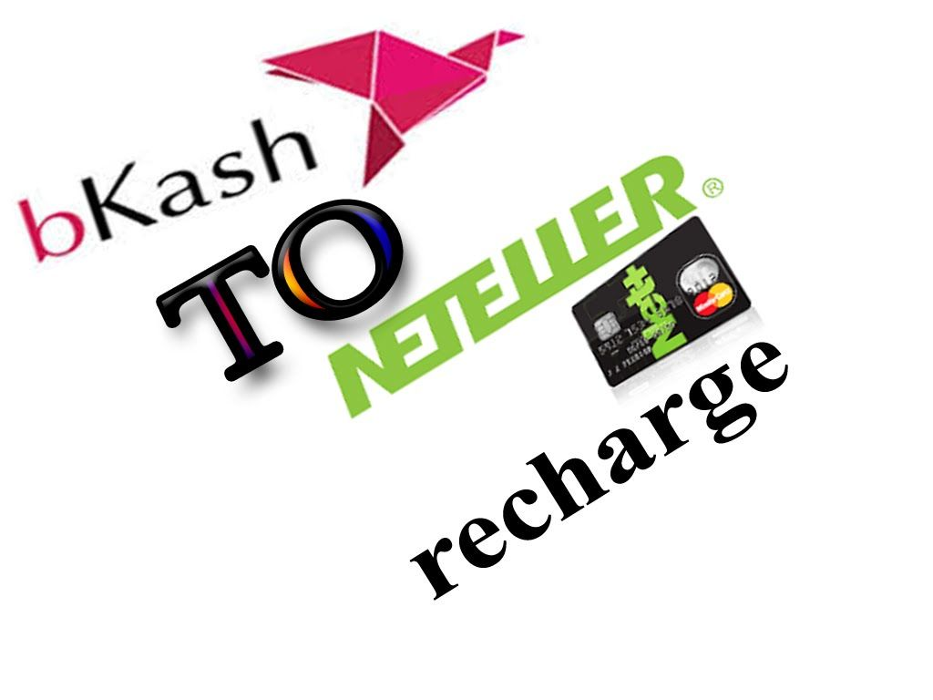 bkash to neteller recharge | ITBD24 ORG | Android apps for