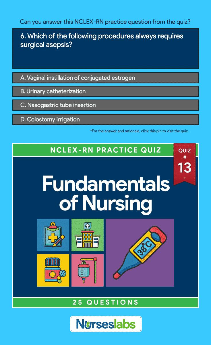 Quiz #13: Fundamentals of Nursing NCLEX Practice Exam (13