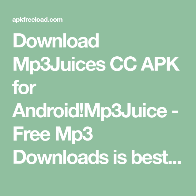Download Mp3Juices CC APK for Android!Mp3Juice Free Mp3
