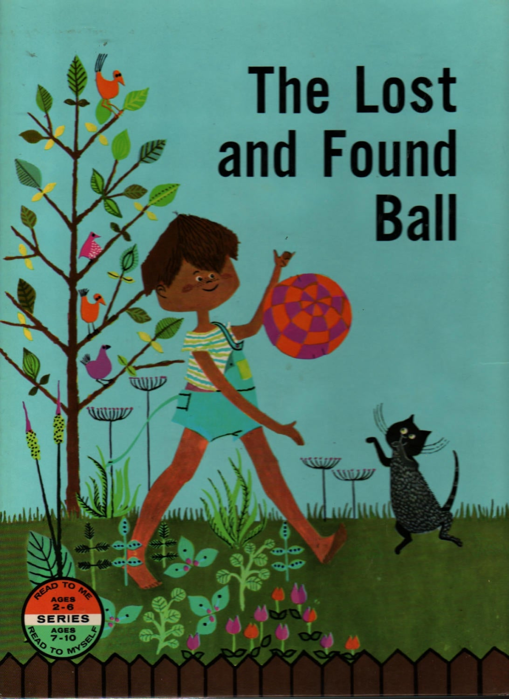 The Lost And Found Ball Jerrold Beim Kay Ware And Lucille Sutherland Ylva Kallstrom 1961 Vintage Kids Book Vintage Children S Books Kids Book Lost Found