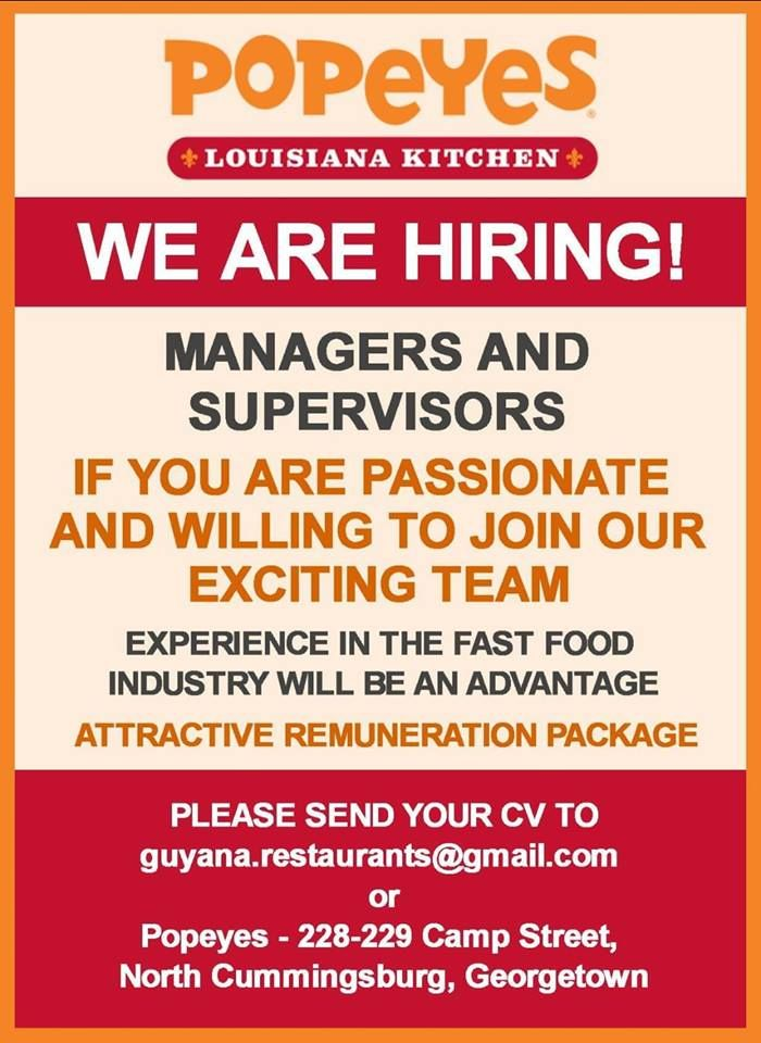 Popeye's Guyana is seeking Managers and Supervisors, apply