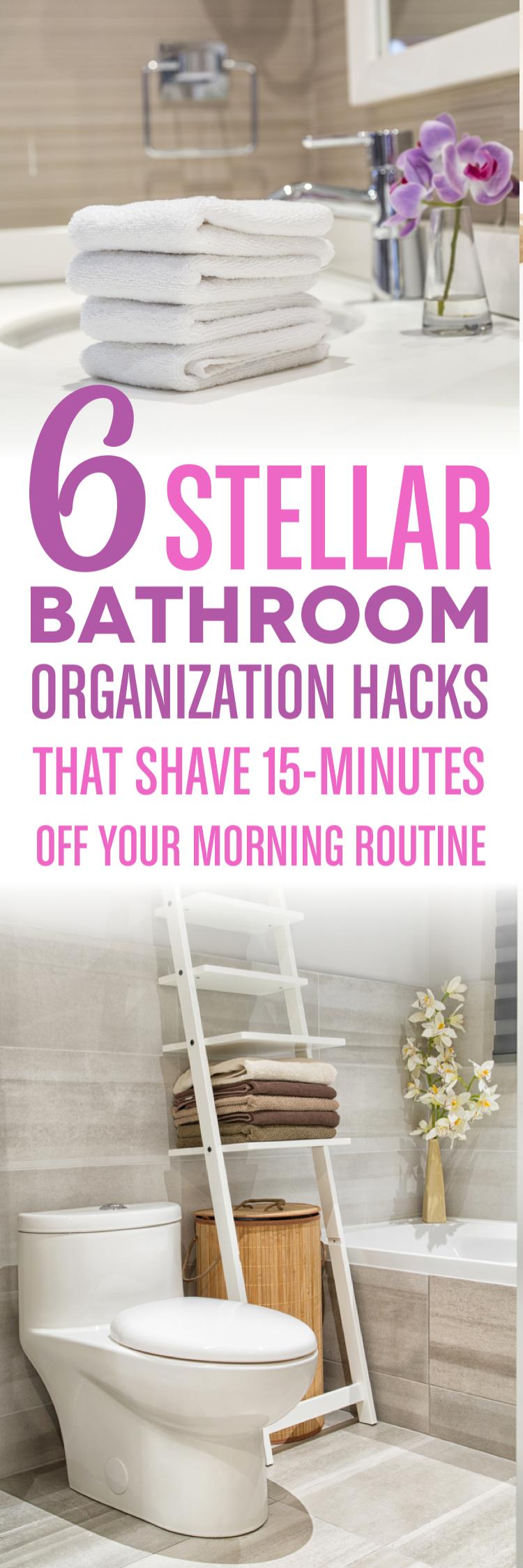 6 Essential Bathroom Organization Hacks | Organization ...