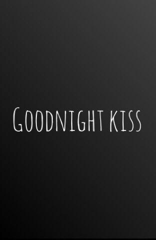 Goodnight kiss.....L.Loe