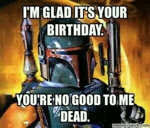 Pin By Charles Jordan On Star Wars Star Wars Happy Birthday Birthday Humor Funny Birthday Meme