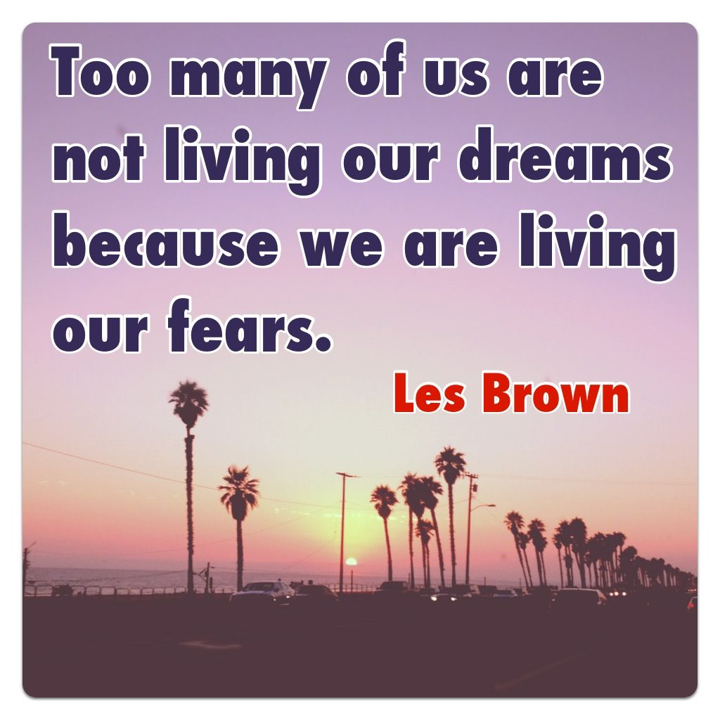 Les Brown Quotes Les Brown Inspiration  Words Of Wonder  Pinterest  Les Brown