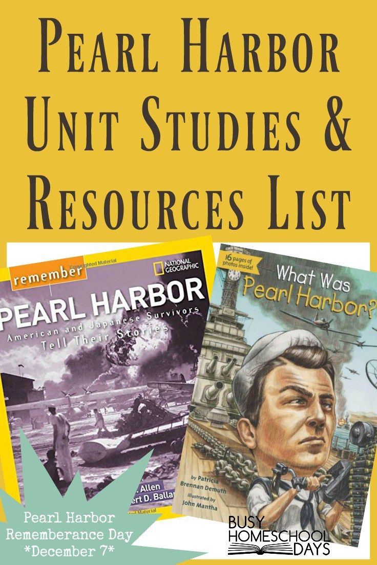Pearl Harbor Unit Study & Resources List Study unit