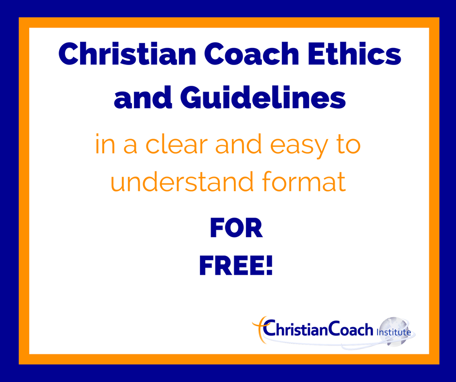Get The Christian Coach Ethics And Guidelines In A Clear And Easy To