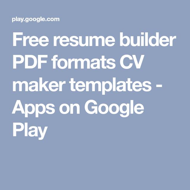 free resume builder pdf formats cv maker templates apps on google