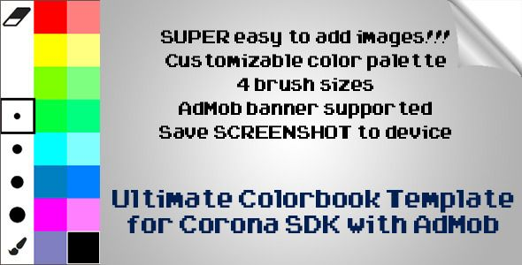 This Is A Corona SDK Template Featuring Coloring Book Style App With AdMob Banners Integrated DISCLAIMER T