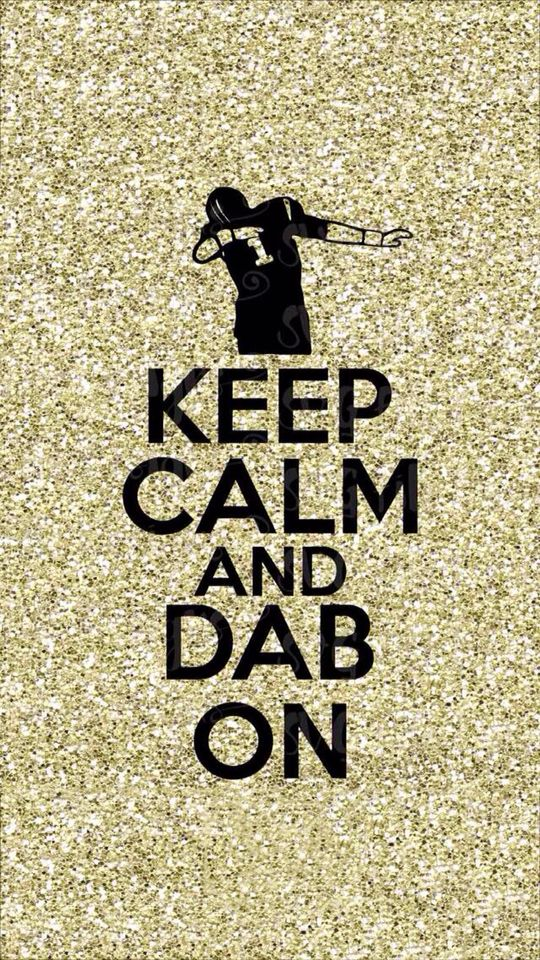 Cute Do Not Touch My Phone Wallpaper Dab Dab Dab Big Quot D Quot Delights People Dabbing Keep Calm