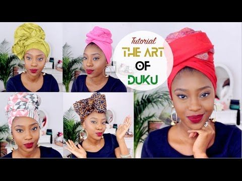 Learn How To Tie An African Head Wrap With These Easy Tutorial Videos Various Fabrics And Styles For Short Headwrap Tutorial Turban Headwrap Head Wrap Styles
