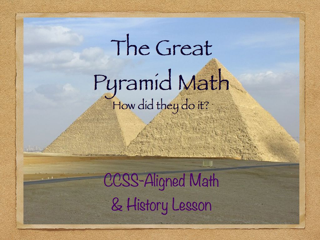 NextLesson | The Great Pyramid Math | Grade 6