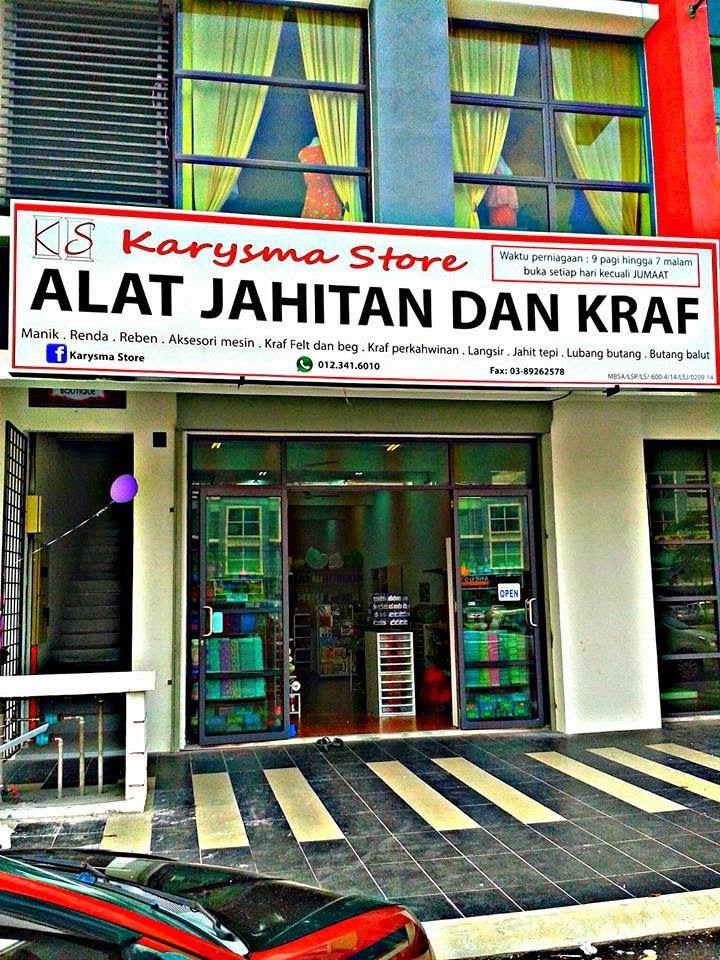 ALat JAHiTaN.BorDerLace.ManiK.KRaF: Karysma Store Shah Alam | Kedai ...