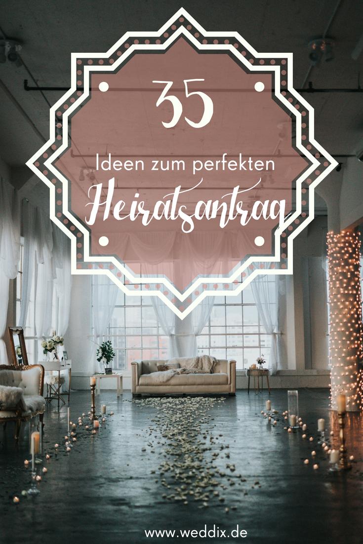 35 Ideen Für Den Heiratsantrag Inkl Anleitungen In 2019