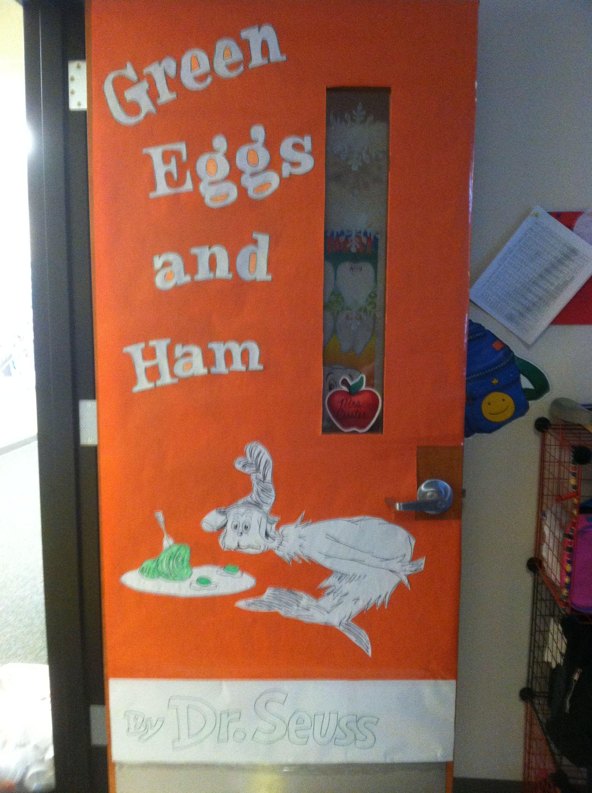 Green Eggs And Ham Door Happy Birthday Dr Seuss Dr Seuss
