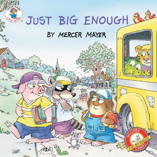 Just Big Enough (Little Critter Series) ($4.99 Kindle, $1.99 B), by ...