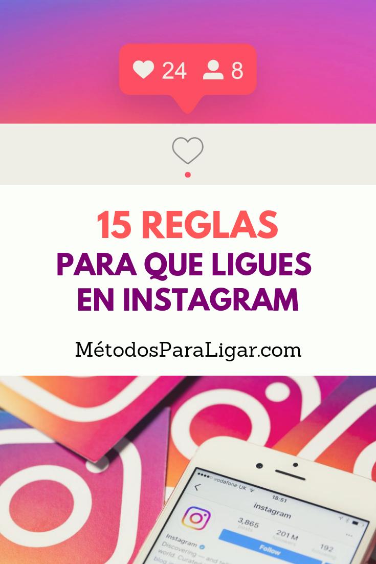 15 Reglas Para Ligar En Instagram Cómo Ganar Su Atención Instagram Tips Instagram Tips