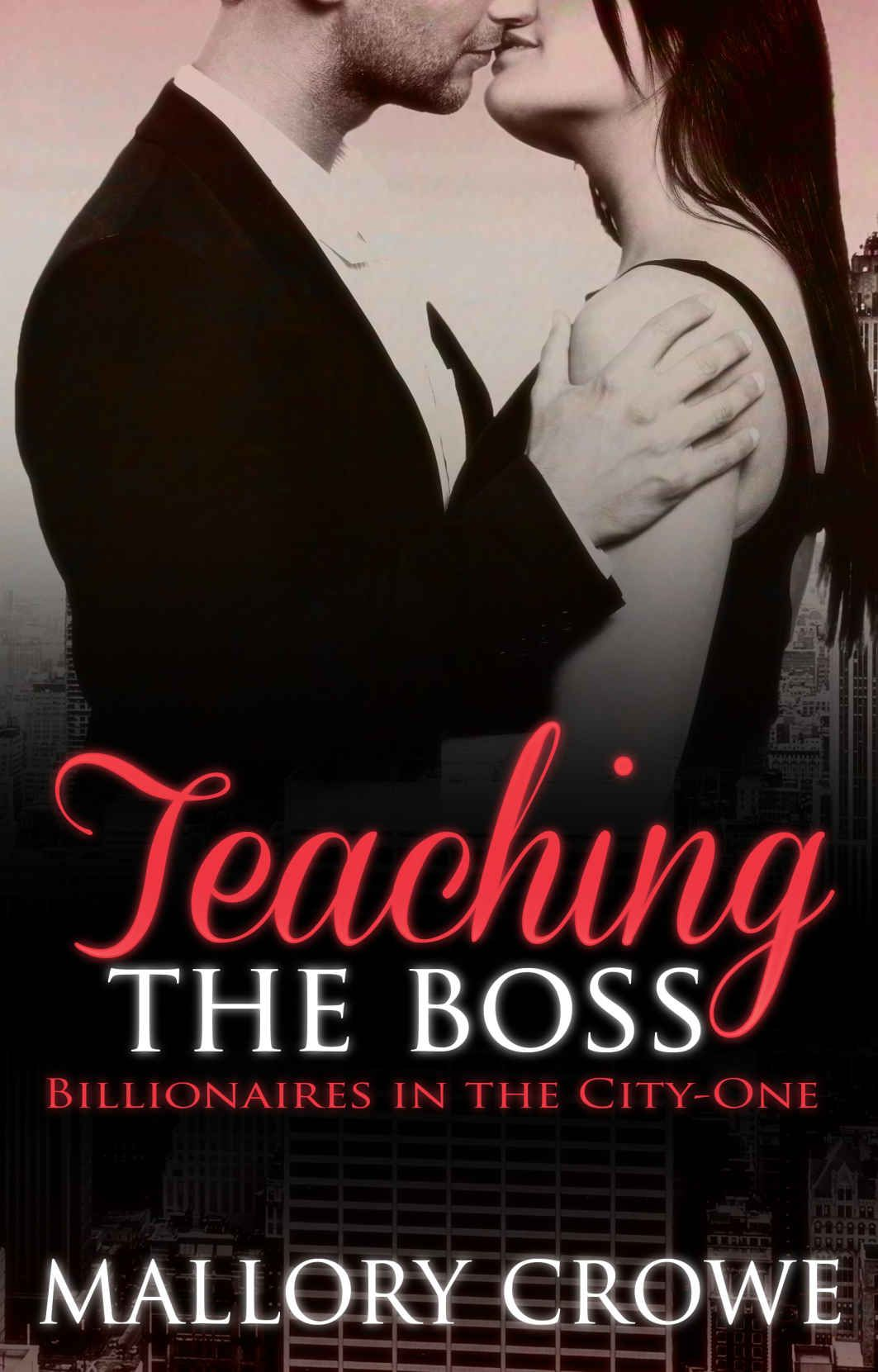 Teaching The Boss (Billionaires in the City Book 1