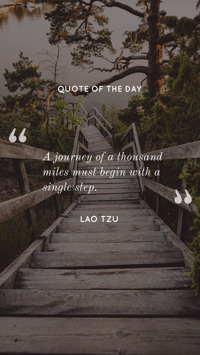 """""""A journey of a thousand miles must begin with a single step."""" — Lao Tzu #travel #travelquotes #quoteoftheday #quotestoliveby"""