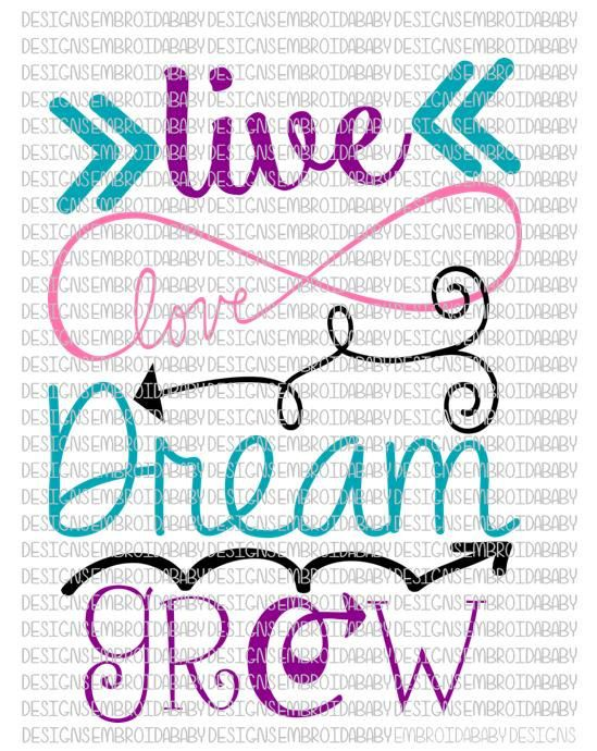 Download Live Love Dream Grow SVG DXF EPS and png Files for by ...